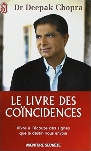 Principes du karma,Le livre des coïncidences - Vivre à l'écoute des signes que le destin nous envoie Poche – 5 janvier 2009