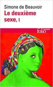 Le paradoxe central de l'Amour : le livre « Le Deuxième Sexe », Simone de Beauvoir