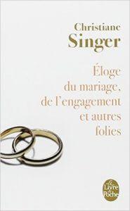 """pour illustrer l'article aime-toi toi-même, Un livre de Christiane Singer """"Éloge du mariage, de l'engagement et autres folies"""""""