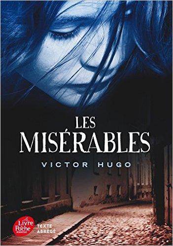 Personne indigo avant l'heure, Victor Hugo était un grand écrivain : Les misérables Poche – 13 août 2014 de Victor Hugo (Auteur)