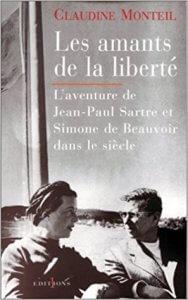 Le paradoxe de la liberté LES AMANTS DE LA LIBERTE. : L'aventure de Jean-Paul Sartre et Simone de Beauvoir dans le siècle Broché – 10 novembre 1999