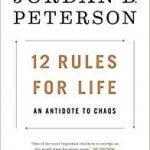 Le sens de la sagesse : 12 Rules for Life: An Antidote to Chaos (Anglais) Relié – 23 janvier 2018 de Jordan B. Peterson (Auteur)